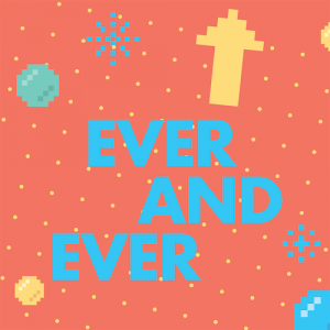 Ever and Ever-01