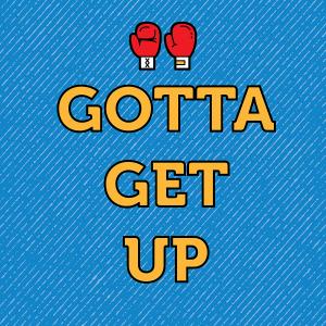 GOTTA_GET_UP_1500_1500