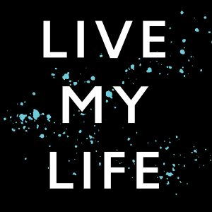 LiveMyLife_ARTWORK (1)