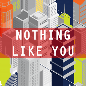 NOTHING_LIKE_YOU-01