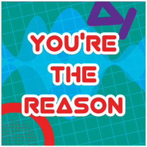 YoureTheReason_Artwork